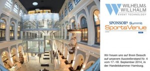 Wilhelm & Willhalm ist technischer Partner der Sponsor's Sports Venue Summits 2014/2015